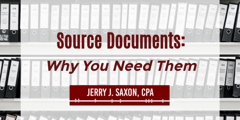 Source Documents: Why You Need Them
